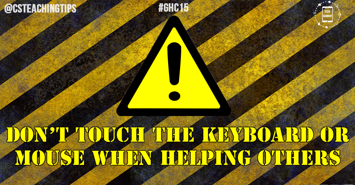 Don't touch the keyboard or mouse when helping others debug
