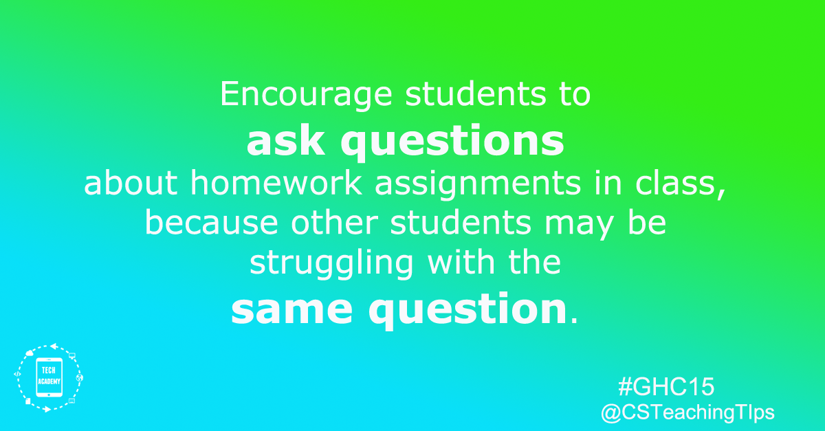 Encourage students to ask questions about homework ...