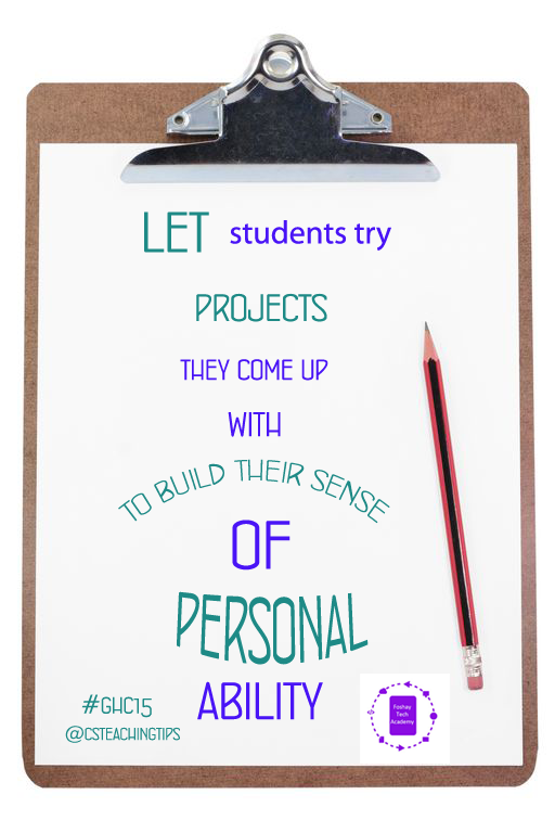Let students try large-scale projects they come up with to build their sense of personal ability